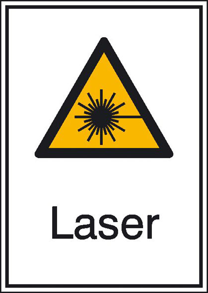 "Warning sign, ""Laser"""